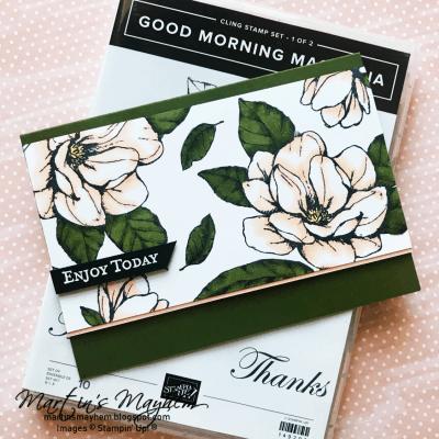 Enjoy Today – Stampin' Up! Good Morning Magnolia Stamp Set