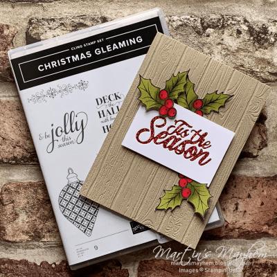 Tis The Season – Stampin' Up! Christmas Gleaming Stamp Set